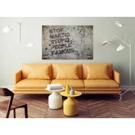 Stop making stupid people famous - fotoobraz do salonu - 120x80 cm