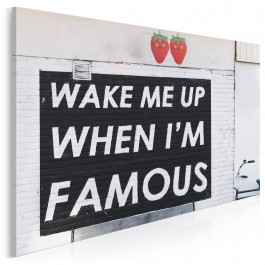 Wake me up when I'm famous - fotoobraz do sypialni - 120x80 cm