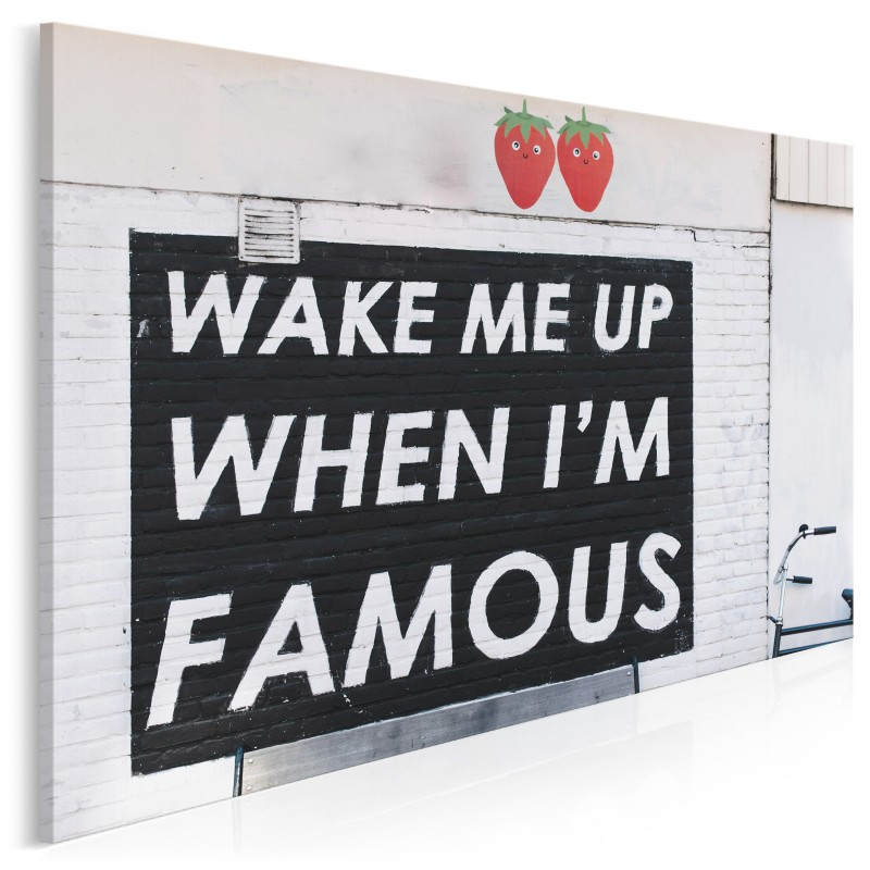 Wake me up when I'm famous - fotoobraz do sypialni
