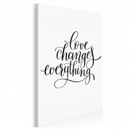 Love changes everything - nowoczesny obraz do sypialni - 50x70 cm
