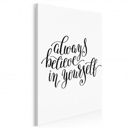 Always believe in yourself - nowoczesny obraz do salonu - 50x70 cm
