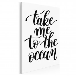 Take me to the ocean - nowoczesny obraz do salonu - 50x70 cm