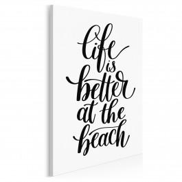 Life is better at the beach - nowoczesny obraz na płótnie - 50x70 cm
