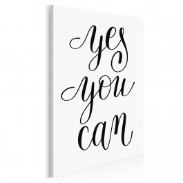 Yes you can - nowoczesny obraz do salonu - 50x70 cm