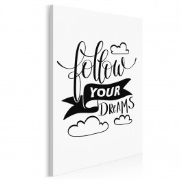 Follow your dreams - nowoczesny obraz do salonu - 50x70 cm