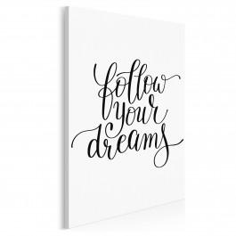 Follow your dreams - nowoczesny obraz na płótnie - 50x70 cm