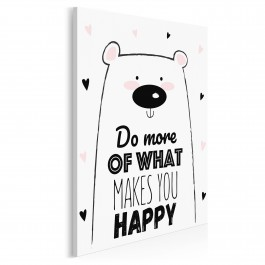 Do more of what makes you happy - nowoczesny obraz na płótnie