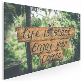Life is short enjoy your coffee - fotoobraz na płótnie - 120x80 cm