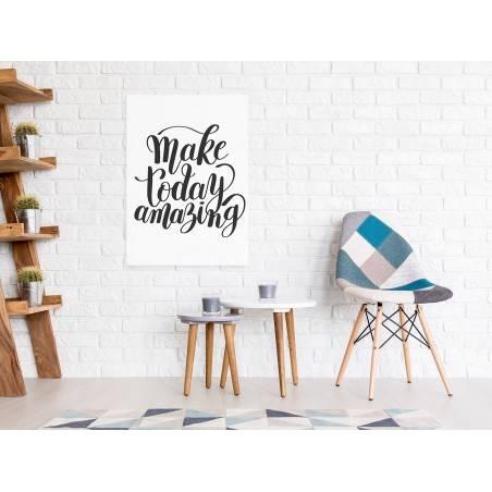 Make today amazing - nowoczesny obraz do salonu - 50x70 cm