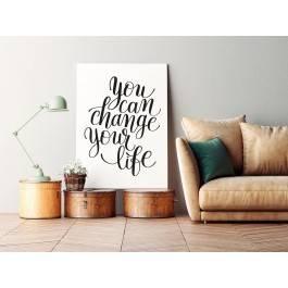 You can change your life - nowoczesny obraz na płótnie - 50x70 cm